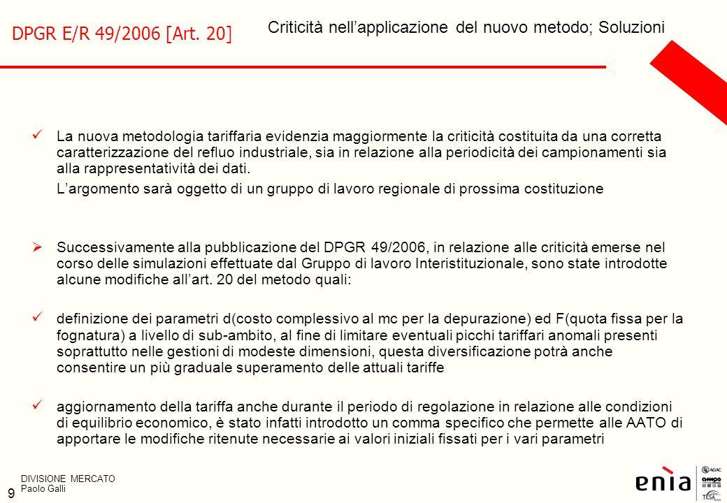 DPGR E/R 49/2006 [Art. 20] Criticità nell'applicazione del nuovo metodo; Soluzioni.